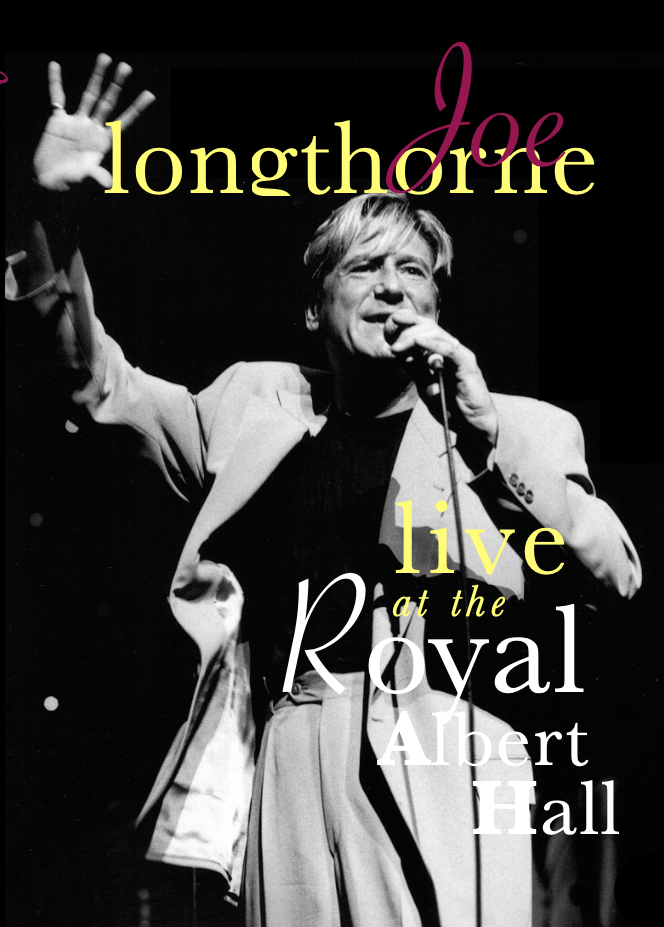 JOE LONGTHORNE MBE ' LIVE AT THE ROYAL ALBERT HALL '  DVD
