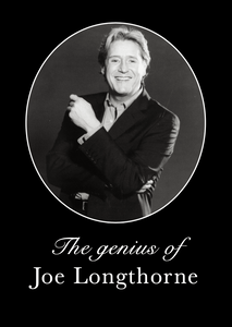 JOE LONGTHORNE MBE -THE GENIUS OF JOE' AT THE GRAND BLACKPOOL 2001