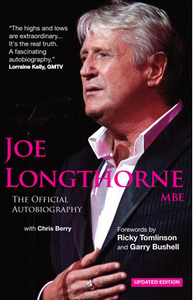 JOE LONGTHORNE THE OFFICIAL BIOGRAPHY - 2012 EDITION PAPERBACK