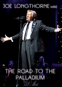 JOE LONGTHORNE MBE - 'THE ROAD TO THE PALLADIUM' 60TH BIRTHDAY CONCERT  DVD