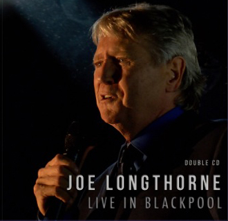 'LIVE FROM BLACKPOOL' JOE LONGTHORNE MBE  2 x AUDIO CD