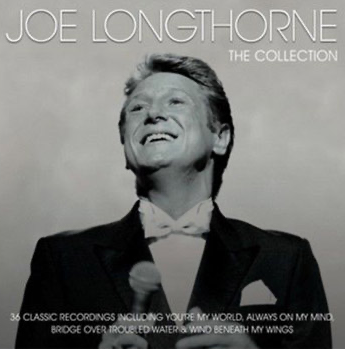 'THE COLLECTION' JOE LONGTHORNE MBE  2 X AUDIO CD
