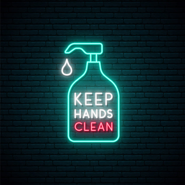 Keep your hands clean neon sign