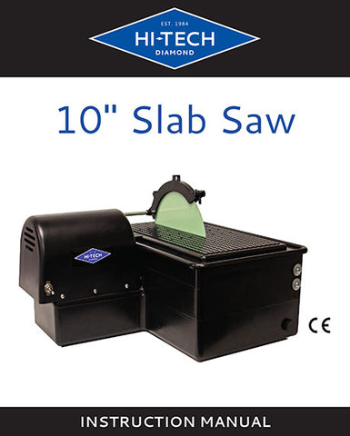 Hi-Tech Diamond 10-inch slab saw instruction manual