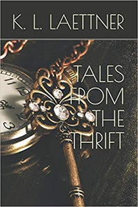 Tales from the Thirft by K L Laettner