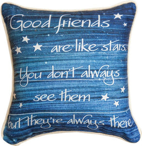 Good friends are like stars Pillow