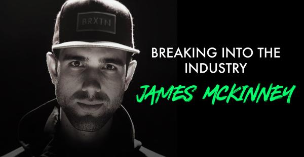 Breaking into the Industry - James McKinney