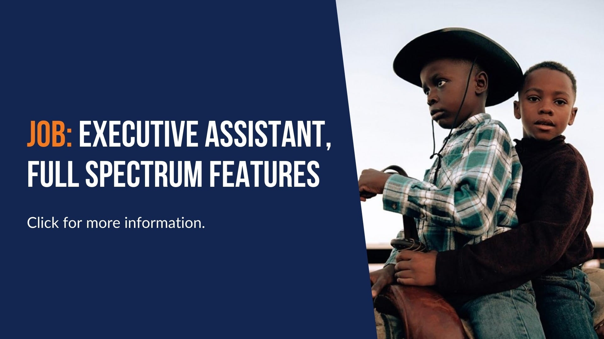 Job: Executive Assistant, Full Spectrum Features. Click for more information.
