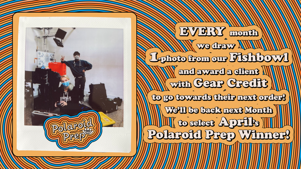 Every month we draw one photo from our fishbowl and award a client with gear credit to go towards their next order! We'll be back to select April's Polaroid Prep Winner!