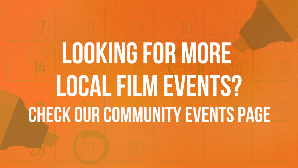 Looking for more local film events? Check out Camera Ambassador Film Events Page.