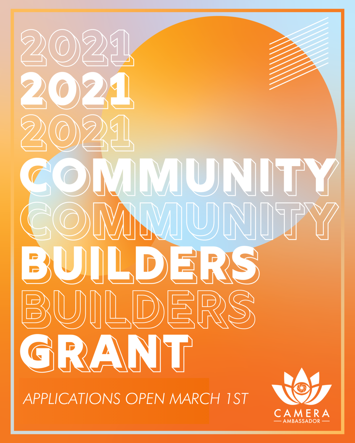 2021 Community Builders Grant. Applications Open March 1st