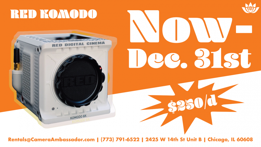 Red Komodo is now $250 per day now through December 31st.
