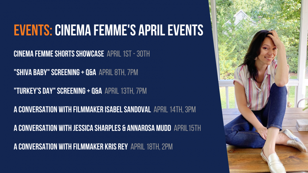 Cinema Femme's April Events. Click to learn more.
