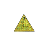 No Bad Trips V2 Glitter Enamel Pin