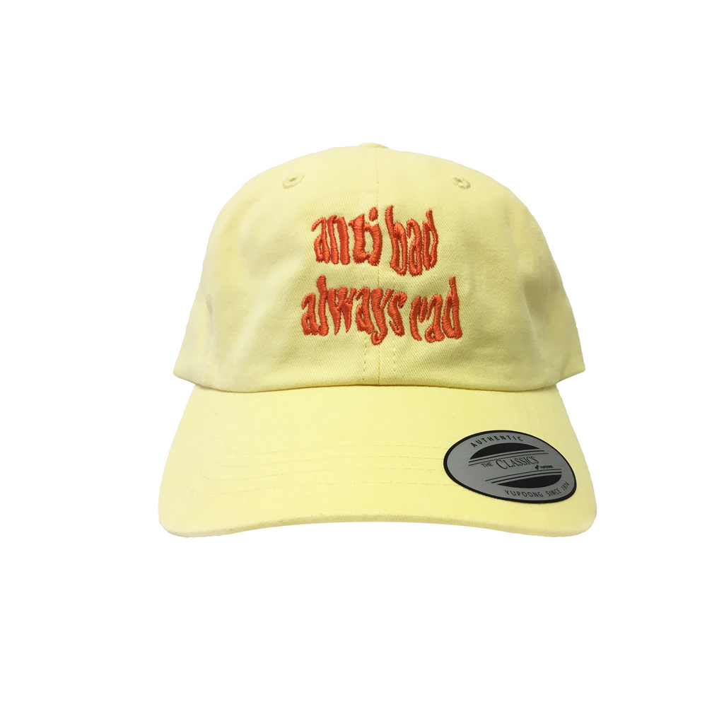 Anti Bad Always Rad Dad Hat in Banana