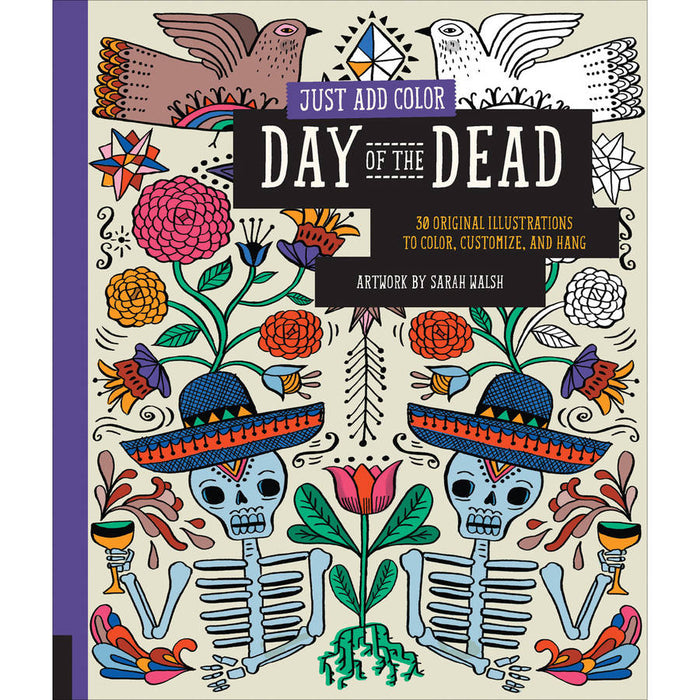 Just Add Color - Day Of The Dead