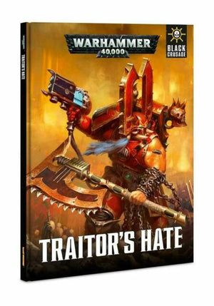 WH 40,000 Black Crusade: Traitor's Hate