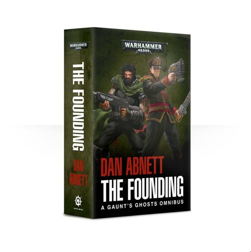 GAUNT'S GHOSTS: THE FOUNDING (PB)