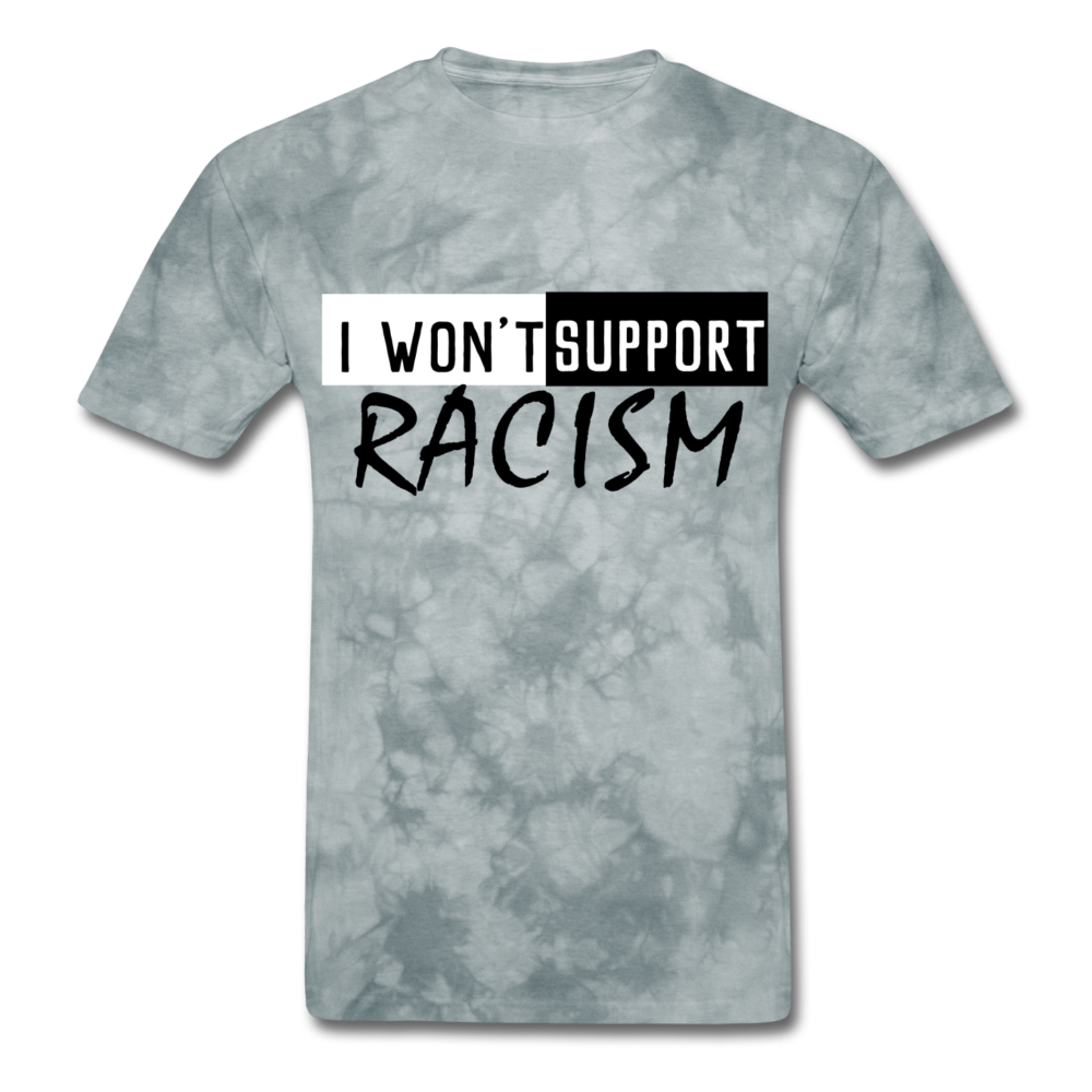 I Won't Support Racism Men's T-Shirt - BIZARRE PRINTS