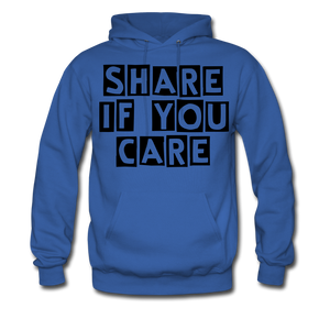 SHARE IF YOU CARE_Unisex Hoodie - BIZARRE PRINTS