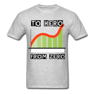 From Zero to Hero unisex Classic T-Shirt - heather gray