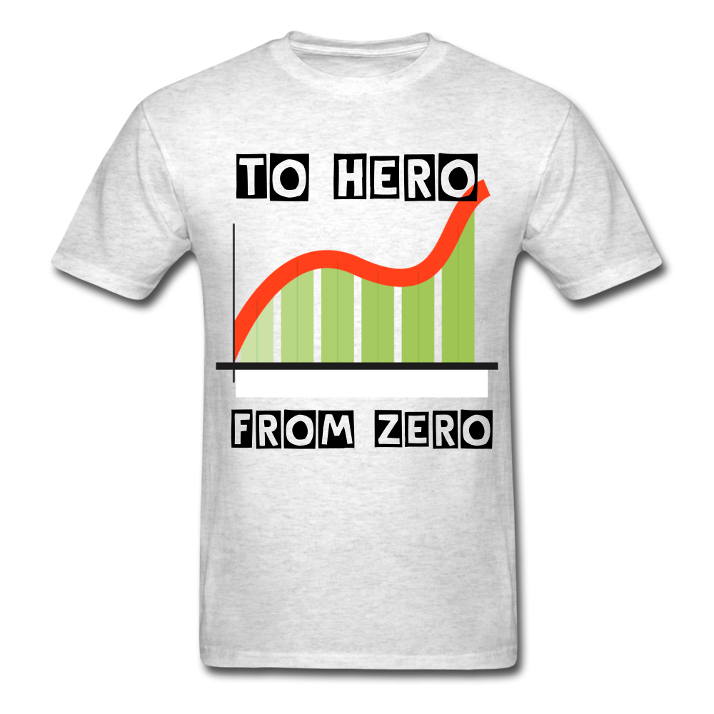 From Zero to Hero unisex Classic T-Shirt - light heather gray