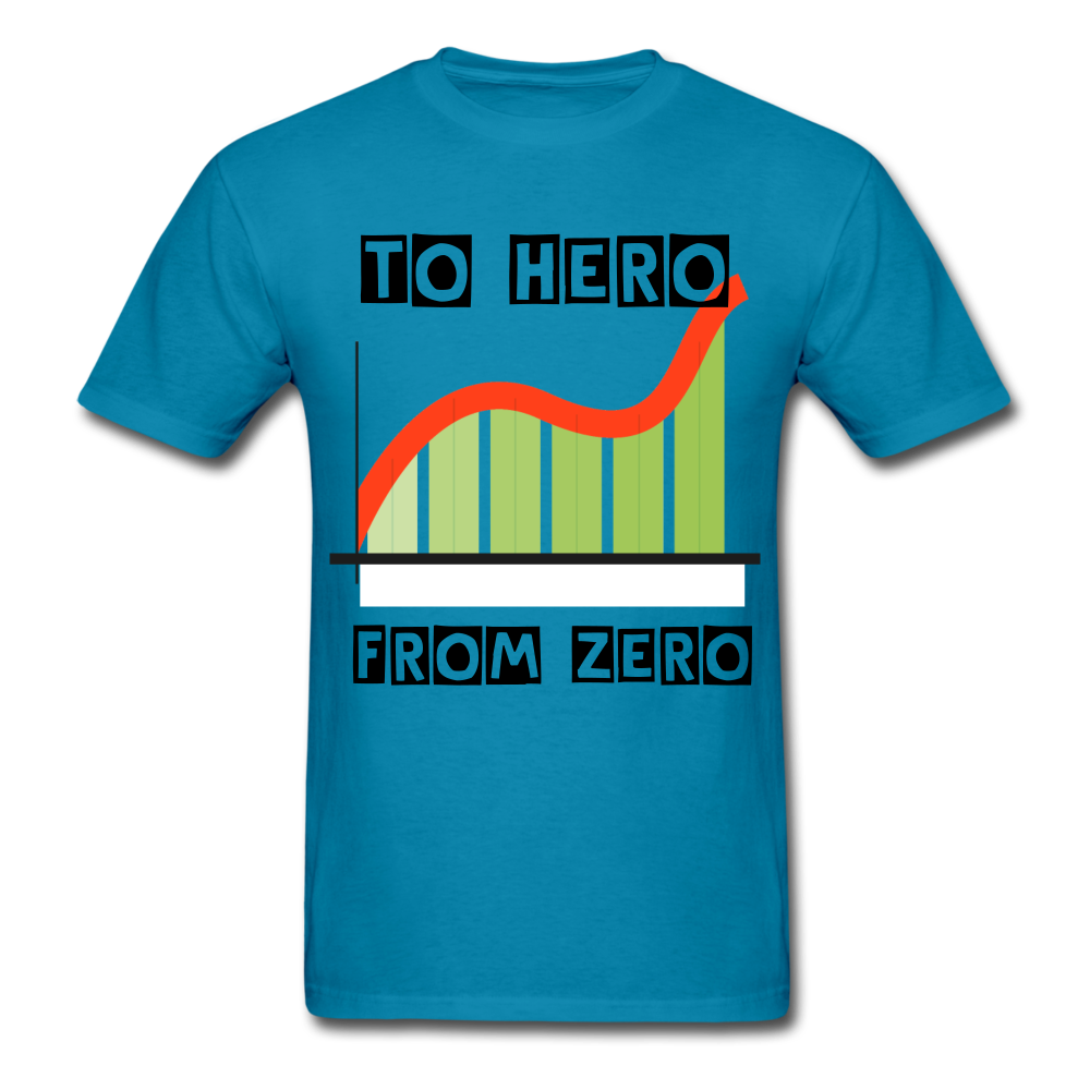 From Zero to Hero unisex Classic T-Shirt - turquoise