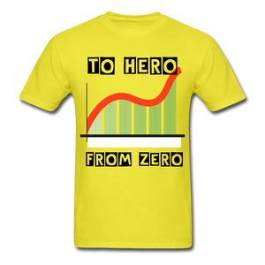 From Zero to Hero unisex Classic T-Shirt - yellow
