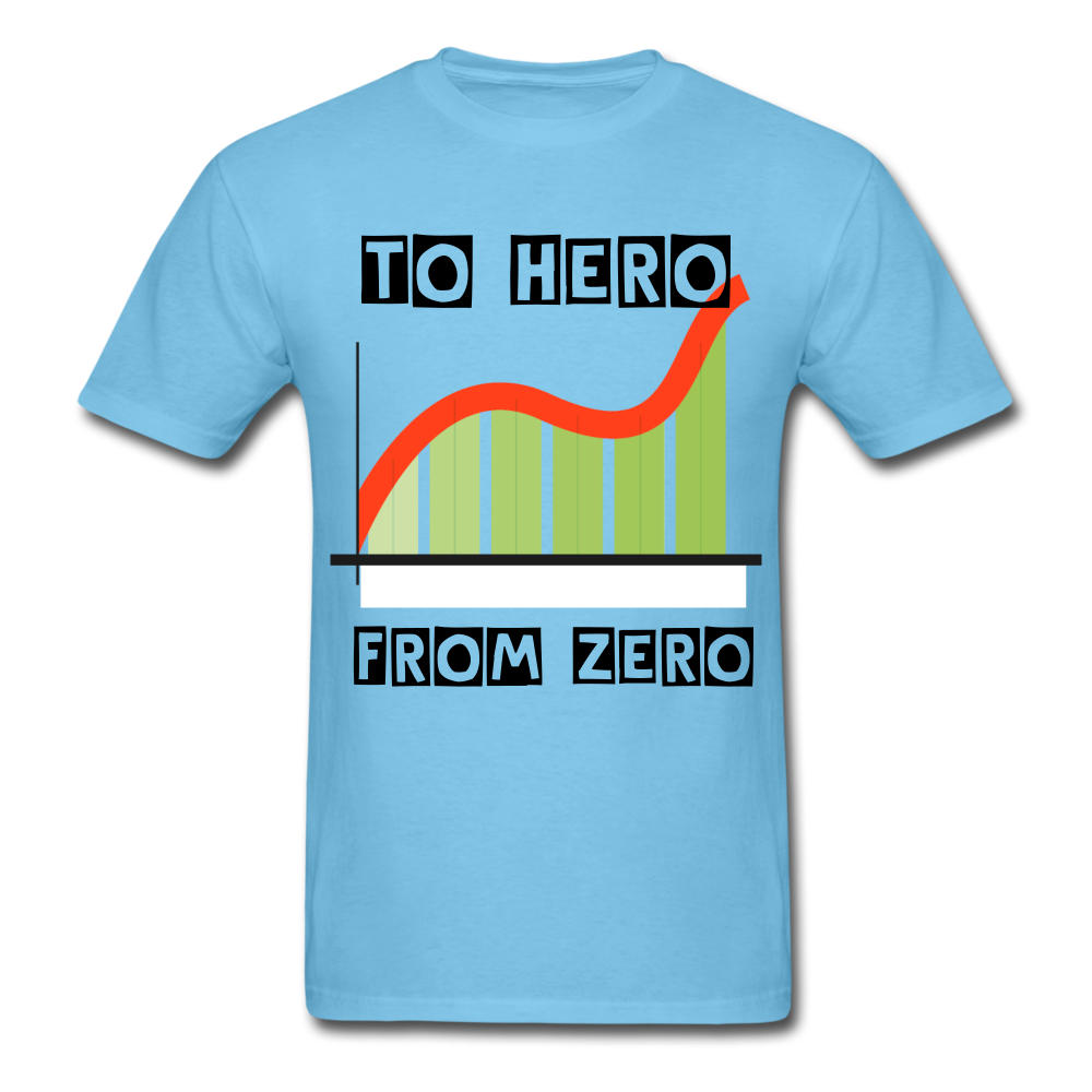 From Zero to Hero unisex Classic T-Shirt - aquatic blue