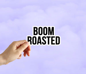 Boom Roasted Sticker