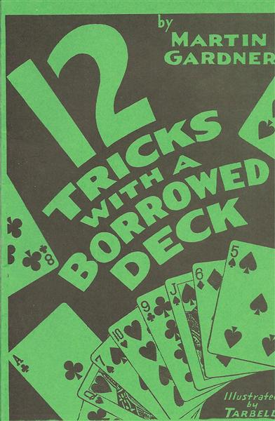 12 Tricks with a Borrowed Deck by Martin Gardner - Book