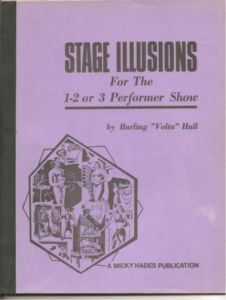 "Stage Illusions for the 1-2 or 3 Performer Show by Burling ""Volta"" Hull - Book"
