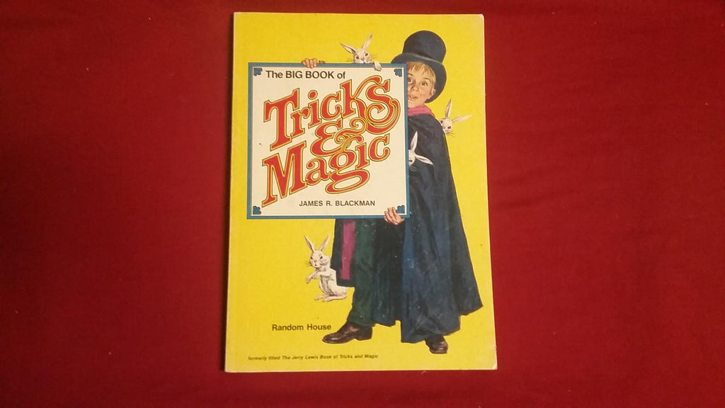 The Big Book of Tricks & Magic by James R. Blackman - Book