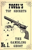 Fogel's Top Secrets No. 1 The Gambling Ghost - Book