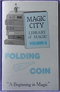 Magic City Library of Magic VOL. 6 Folding Coin - Book