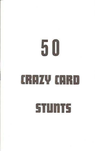 50 Crazy Card Stunts by U.F. Grant - Book