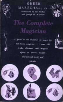 The Complete Magician by Greer Marechal (Hardcover) - Book
