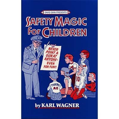 Safety Magic for Children by K. Wagner & David Ginn - Book