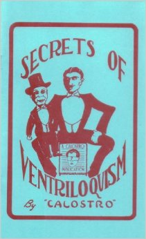 Secrets of Ventriloquism by Calostro - Book
