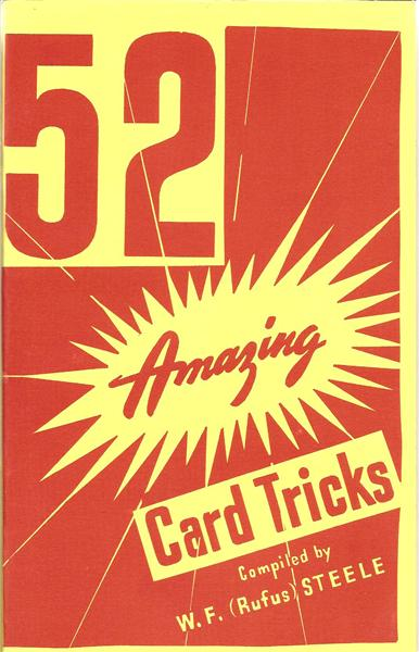 "52 Amazing Card Tricks by W.F. ""Rufus"" Steele - Book"