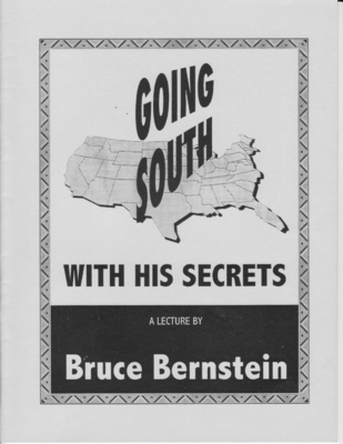 Going South With His Secrets a Lecture by Bruce Bernstein - Book