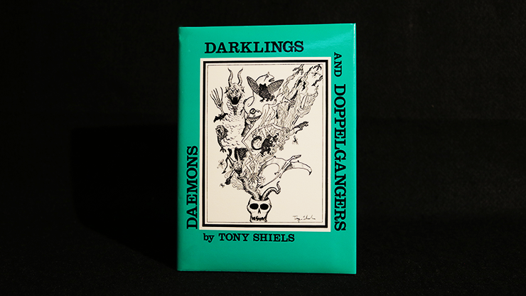 Daemons, Darklings and Doppelgangers by Tony Shiels - Book