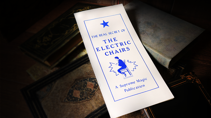The Real Secret of the Electric Chairs by Supreme Magic - Book