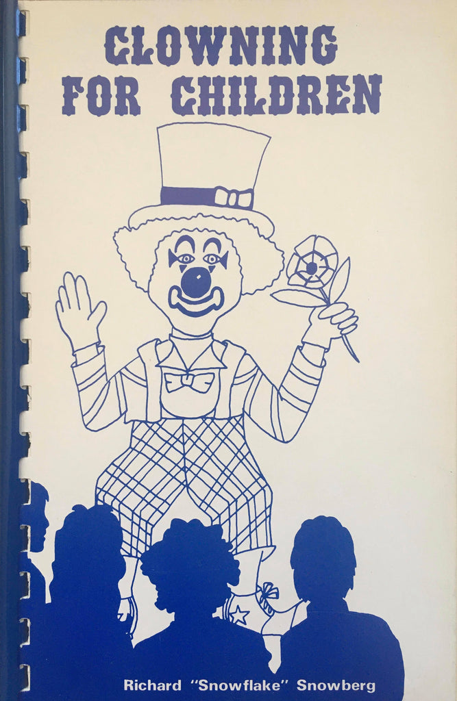 "Clowning For Children by Richard ""Snowflake"" Snowberg - Book"
