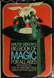 Walter Gibson's Big Book of Magic for All Ages - Book