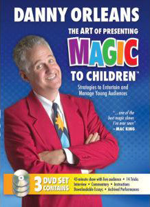 Art of Presenting Magic to Children (3 DVD Set) by Danny Orleans