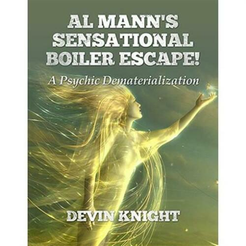 Al Mann's Sensational Boiler Escape by Devin Knight & Al Mann - Book