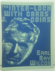 The Inter-Lock with Cards & Coins by Earl Ray Wilcox - Book