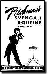 The Pitchman's Svengali Routine by Eddie St. John - Book