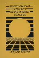Money-Making Psychic Development Classes by Richard Webster - Book